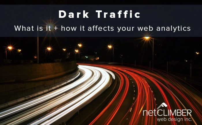 Dark Traffic How it affects your web analytics